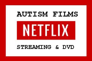 Autism Films on Netflix