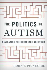 The politics of autism – an interview with John Pitney Jr.
